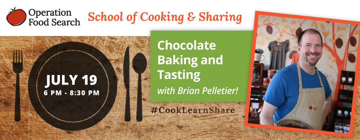 School of Cooking & Sharing: Chocolate Baking & Tasting @ Operation Food Search | St. Louis | Missouri | United States