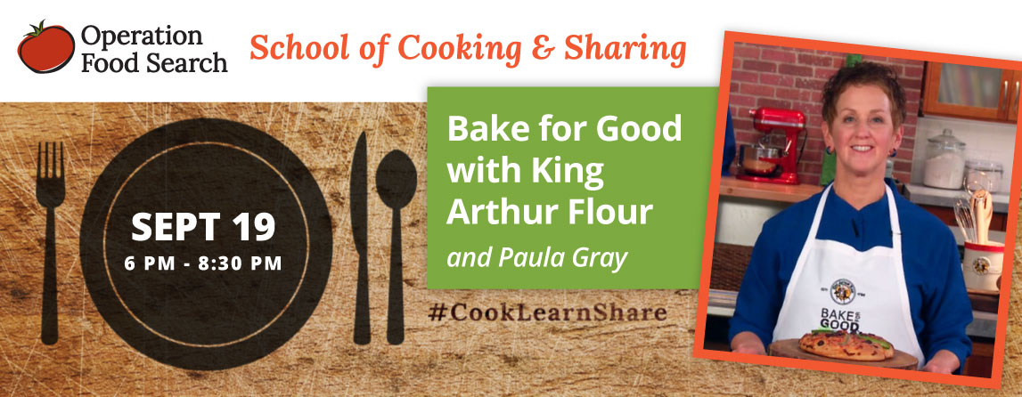 School of Cooking & Sharing: Bake for Good with King Arthur Flour @ Operation Food Search | St. Louis | Missouri | United States